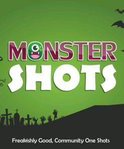 Monster Shots